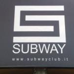 Insegna retroilluminata con adesivo in negativo - Discoteca Subway - Follonica (GR)